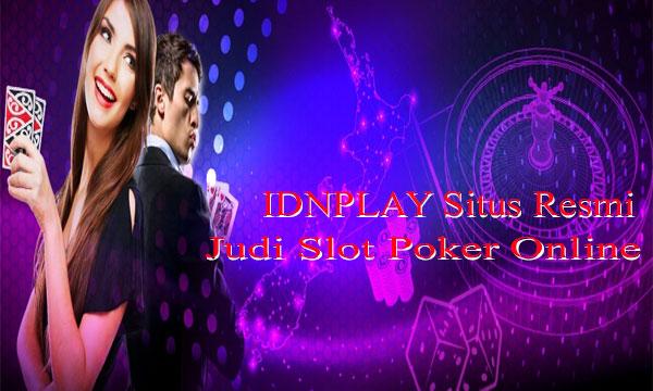 IDNPLAY-Situs-IDN-Poker-Online-Terpercaya